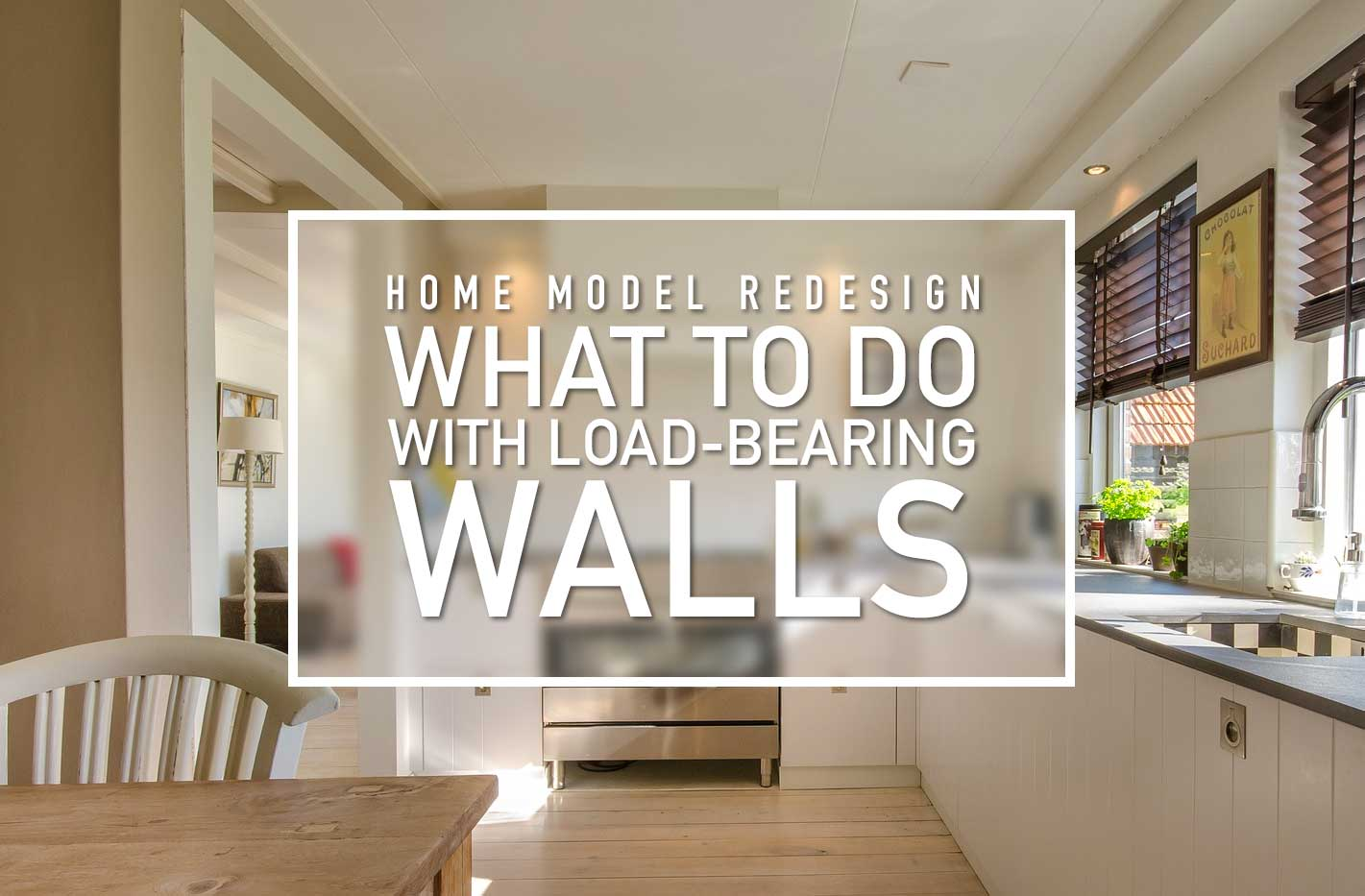 Load Bearing Walls – Let's Take The Load Off Your Home Model