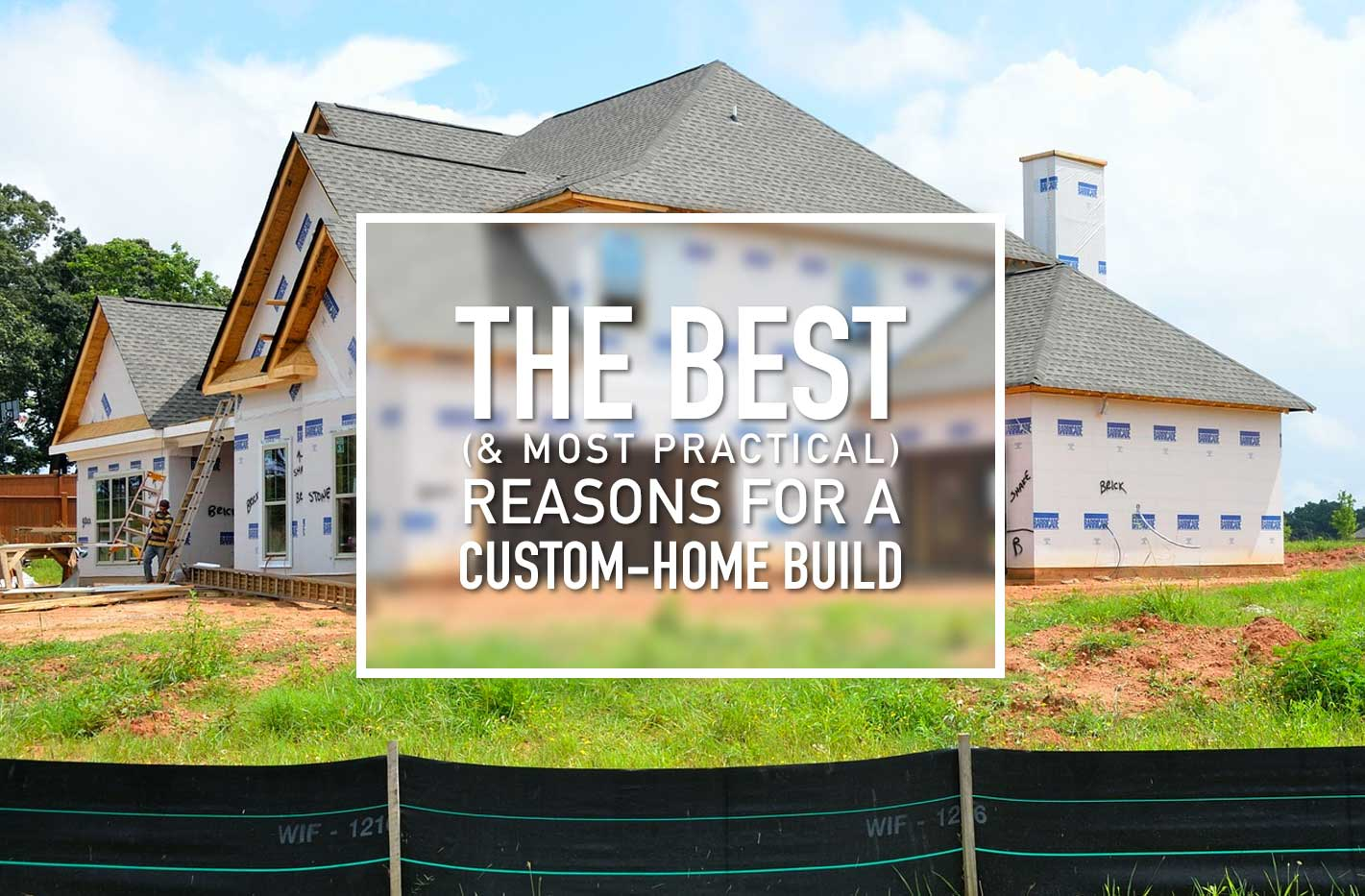 Custom-Home Build